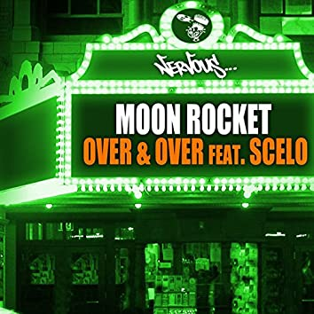 Over & Over (feat. Scelo)