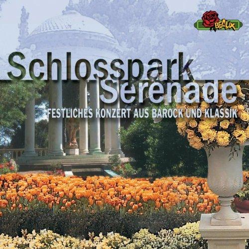 Schlossparkserenade (Festliches Konzert aus Barock und Klassik)