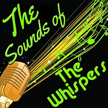 The Sounds of the Whispers