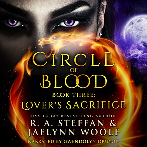 Circle of Blood Book Three: Lover's Sacrifice                   By:                                                                                                                                 R. A. Steffan,                                                                                        Jaelynn Woolf                               Narrated by:                                                                                                                                 Gwendolyn Druyor                      Length: 8 hrs and 49 mins     4 ratings     Overall 3.8