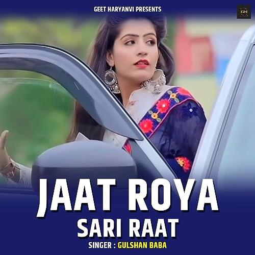 Amazon Com Jaat Roya Sari Raat Gulshan Baba Mp3 Downloads