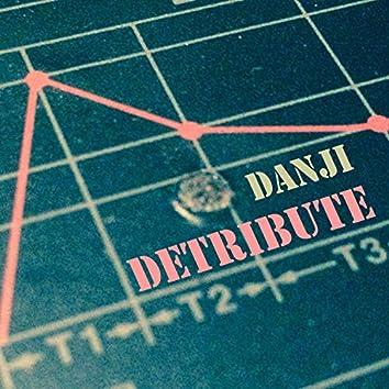 Detribute