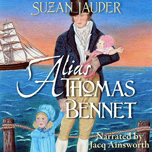 Alias Thomas Bennet Audiobook By Suzan Lauder cover art