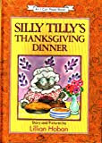 Silly Tilly's Thanksgiving Dinner (An I Can Read Book)