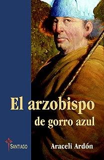 El arzobispo de gorro azul (Spanish Edition)
