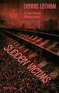 Sudden Victims (English Edition)