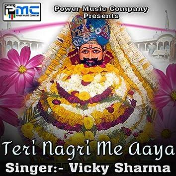 Teri Nagri Me Aaya