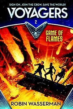 Voyagers #2. Juego en llamas / Voyagers: Game of Flames #2 0385386613 Book Cover