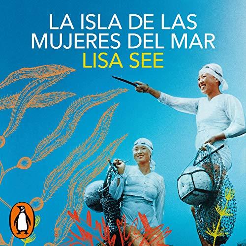 La isla de las mujeres del mar [The Island of Sea Women] cover art