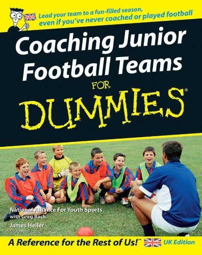 Coaching Junior Football Teams For Dummies (For Dummies S.)