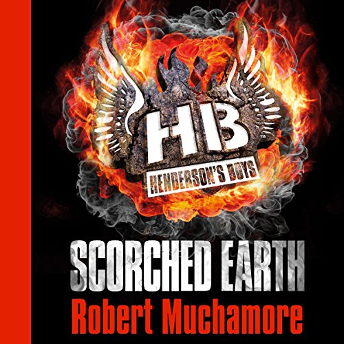 Henderson's Boys: Scorched Earth audiobook cover art
