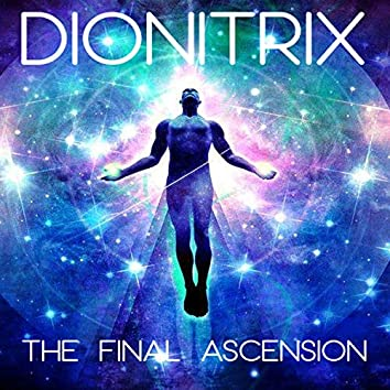The Final Ascension