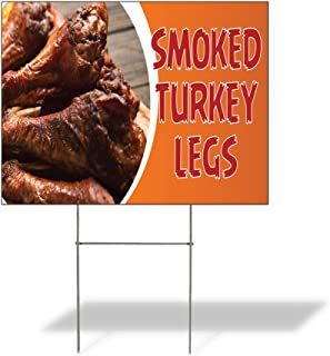 Plastic Weatherproof Yard Sign Smoked Turkey Legs #1 Style B Legs Poultry White Savoury Smoked Turkey Legs for Sale Sign Multiple Quantities Available 18inx12in One Side Print One Sign