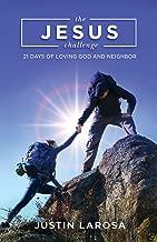 The Jesus Challenge: 21 Days of Loving God and Neighbor