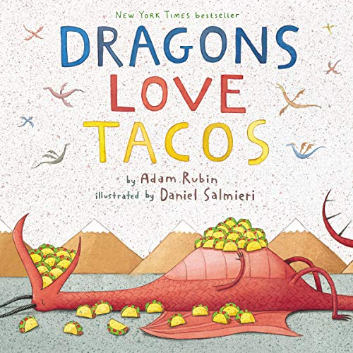 Dragons Love Tacos                   By:                                                                                                                                 Adam Rubin                               Narrated by:                                                                                                                                 Adam Rubin                      Length: 6 mins     Not rated yet     Overall 0.0