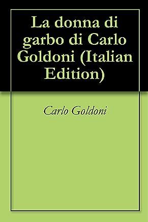 La donna di garbo di Carlo Goldoni