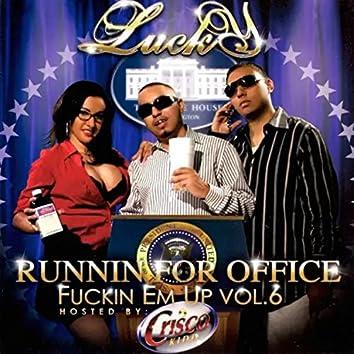 Runnin For Office