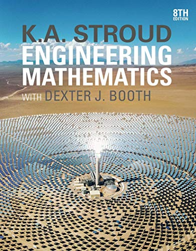 Compare Textbook Prices for Engineering Mathematics 8th ed. 2020 Edition ISBN 9781352010275 by Stroud, K.A.,Booth, Dexter