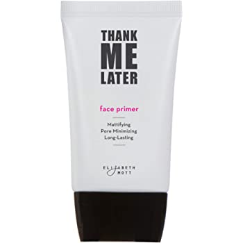 Matte Makeup Base Primer for Face: Elizabeth Mott Thank Me Later Face Primer for Oily Skin - Pore Minimizer, Shine Control Make Up Primer to Hide Wrinkles and Fine Lines - Cruelty Free Cosmetics - 30g