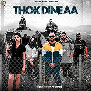 Thok Dine Aa