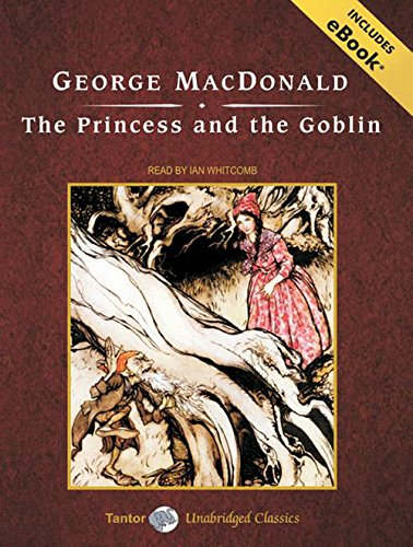 Download The Princess and the Goblin: Includes Ebook 140010940X