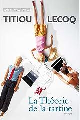 La Théorie de la tartine (LITTÉRATURE GÉNÉRALE) Format Kindle