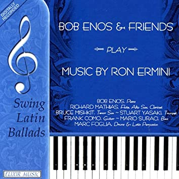 Bob Enos and Friends Play Music of Ron Ermini