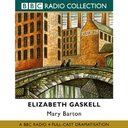 Mary Barton (Dramatised) cover art