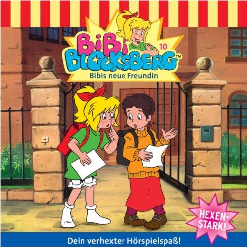 Bibis neue Freundin (Bibi Blocksberg 10) Titelbild