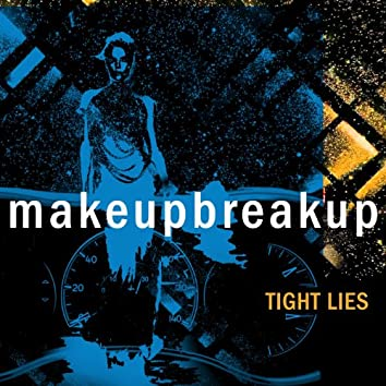 Tight Lies EP