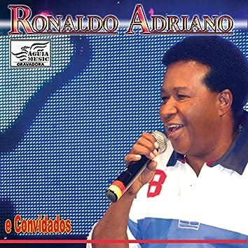 Ronaldo Adriano e Convidados (Ao Vivo)