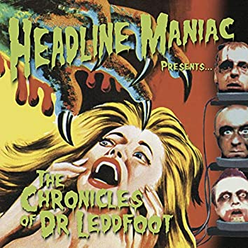The Chronicles of Dr. Leddfoot