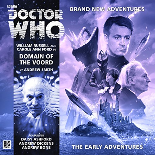 Doctor Who - Domain of the Voord                   By:                                                                                                                                 Andrew Smith                               Narrated by:                                                                                                                                 William Russell,                                                                                        Carole Ann Ford                      Length: 2 hrs and 27 mins     3 ratings     Overall 4.7