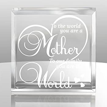 KATE POSH -to The World You are a Mother, to Our Family You are The World - Engraved Keepsake and Paperweight Special Mom Gifts - Gifts for Mother - Gifts for Mom