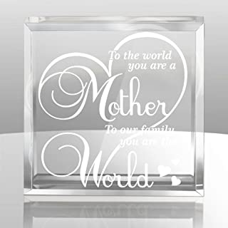 Kate Posh To the World You are a Mother, To Our Family You are the World - Engraved Keepsake and Paperweight - Mother's Day Gifts - Special Mom Gifts - Gifts for Mother - Gifts for Mom