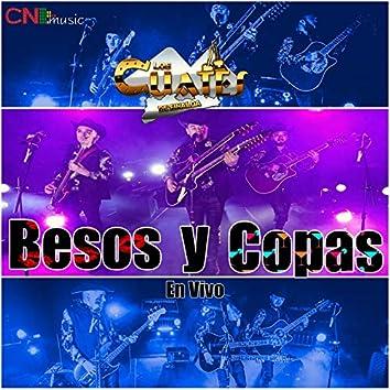 Besos Y Copas (En Vivo)