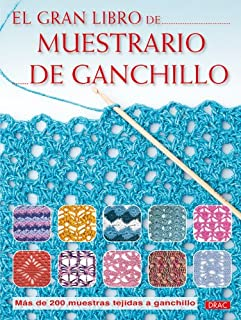 El gran libro de muestrario de ganchillo / The Big Book of Crochet Sampler (Spanish