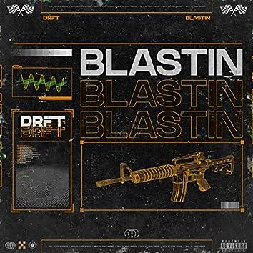 Blastin'