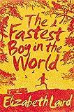 The Fastest Boy in the World - Elizabeth Laird