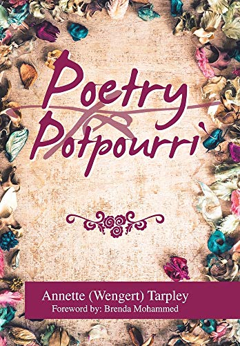 Compare Textbook Prices for Poetry Potpourri  ISBN 9781664123694 by Tarpley, Annette Wengert,Mohammed, Brenda