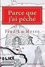 Parce que j'ai péché (French Edition)