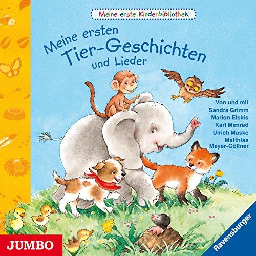 Meine ersten Tier-Geschichten und Lieder (Meine erste Kinderbibliothek) Titelbild