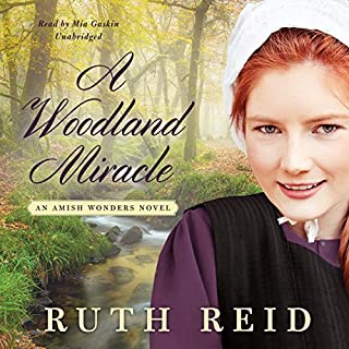 A Woodland Miracle     An Amish Wonders Novel, Book 2              By:                                                                                                                                 Ruth Reid                               Narrated by:                                                                                                                                 Mia Gaskin                      Length: 10 hrs and 35 mins     65 ratings     Overall 4.7