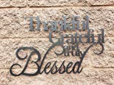 Thankful, Grateful and Truly Blessed Sign