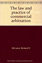 The law and practice of commercial arbitration