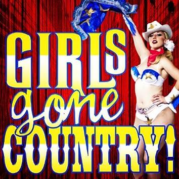 Girls Gone Country! Western Divas Sing Pop & Rock Hits