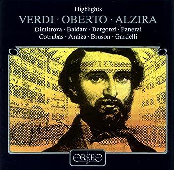 Verdi: Oberto & Alzira