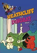 The Heathcliff and Dingbat Show