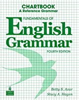 FUNDMENTALS OF ENGLISH GRAMMAR (4E) CHARTBOOK (AZAR)