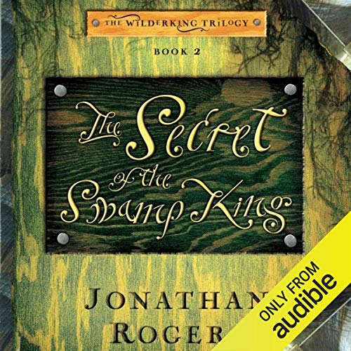 The Secret of the Swamp King audiobook cover art